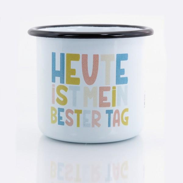 HEUTE ist mein bester Tag - Design-Tasse