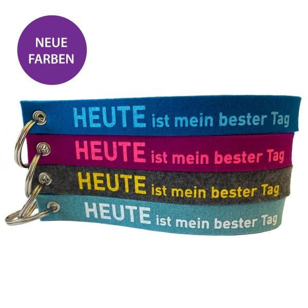 """Schlüsselband """"HEUTE ist mein bester Tag"""" - Neue Farbvarianten"""