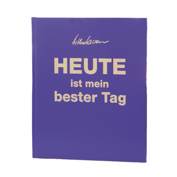 HEUTE ist mein bester Tag – Luxus-Edition LILA