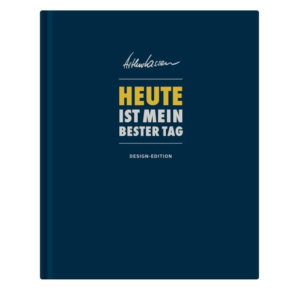 HEUTE ist mein bester Tag – Design-Edition